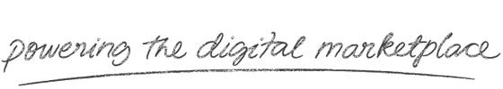Powering the Digital Marketplace